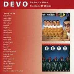 Oh No It's Devo/ Freedom Of Choice
