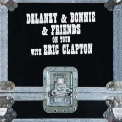 Delaney & Bonnie & Friends On Tour with Eric Clapton