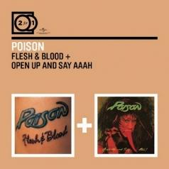 Flesh & Blood/ Open Up And Say...Ahh!