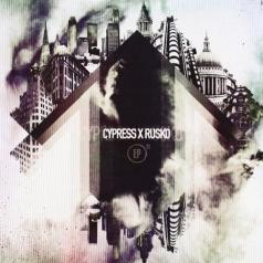 Cypress & Rusko