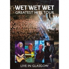 Greatest Hits - Live In Glasgow