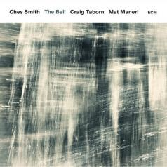 Ches Smith: The Bell