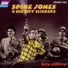 Spike Jones:Musical Depreciati