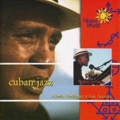 Cuban Jazz:Alfredo Rodriguez Y
