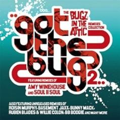 Got The Bug 2: The Remixes Collection