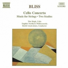 Bliss: Cello Concerto Etc.