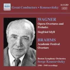Koussevitzky: Wagner/Brahms
