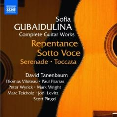 Complete Works For Guitar: Repentance, Serenade, Toccata, Sotto Voce
