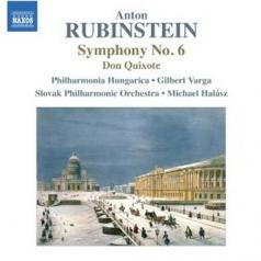 Rubinstein, A.: Symphony No. 6 / Don Quixote