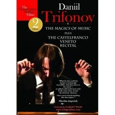 Daniil Trifonov: The Magics Of Music Plus The Castelfranco Veneto Recital