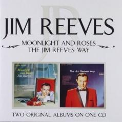 Moonlight And Roses The Jim Reeves Way