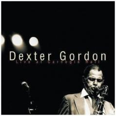 Dexter Gordon-Live At Carnegie Hall