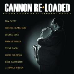 Cannon Re-Loaded: A Celebr. Of Cannonball Adderley