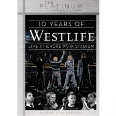 10 Years Of Westlife: Live At Croke Park