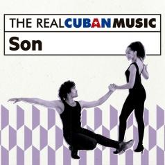The Real Cuban Music - Son