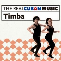 The Real Cuban Music - Timba