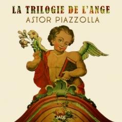 La Trilogie De L'Ange