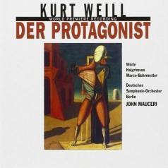 Weill: Der Protagonist