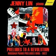 Preludes To A Revolutions - Russian Piano Preludes (1905-1922)