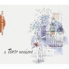 A Tenor Weekend