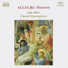 Choral Masterpieces: Miserere Mei Etc.