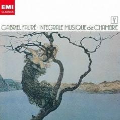 Faure: Quatuor A Cordes; Piano Trio