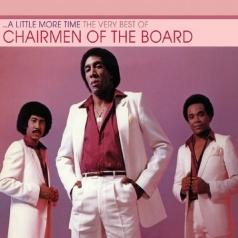 A Little More Time: The Very Best Of Chaimen Of The Board