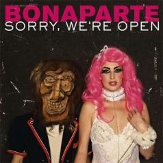 Sorry, We're Open
