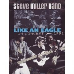 Like An Eagle - In Concert - 1991