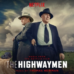 Thomas Newman (Томас Ньюман): Original Score From The Netflix Original Film The Highwaymen