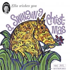 Ella Fitzgerald (Элла Фицджеральд): Ella Wishes You A Swinging Christmas