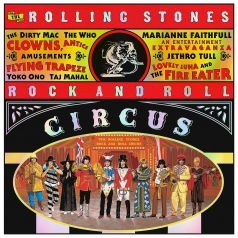 The Rolling Stones (Роллинг Стоунз): Rock And Roll Circus