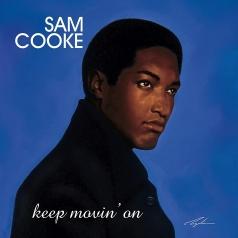 Sam Cooke (Сэм Кук): Keep Movin' On