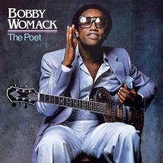 Bobby Womack (Бобби Уомак): The Poet