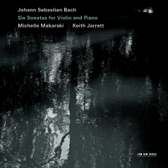 Michelle Makarski: Bach J.S./Six Sonatas For Violin And Piano