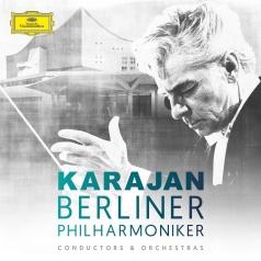 Herbert von Karajan (Герберт фон Караян): Karajan & Berliner Philharmoniker