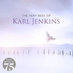 Karl Jenkins (Карл Дженкинс): The Very Best Of Karl Jenkins
