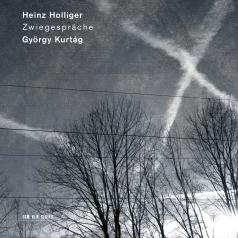 Heinz Holliger (Хайнц Холлигер): Zwiegespräche  György Kurtág