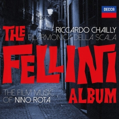 Riccardo Chailly (Рикардо Шайи): The Fellini Album