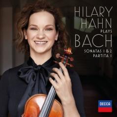 Hilary Hahn (Хилари Хан): Hilary Hahn plays Bach: Violin Sonatas Nos. 1 & 2; Partita No. 1