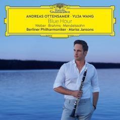 Andreas Ottensamer (Андреас Оттенсамер): Blue Hour – Weber, Brahms, Mendelssohn