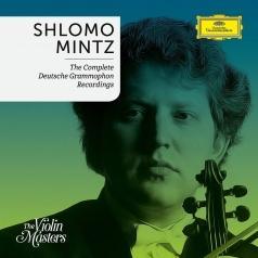 Shlomo Mintz (Шломо Минц): Shlomo Mintz: Complete Deutsche Grammophon Recording
