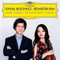 Rafal Blechacz (Рафал Блехач): Debussy, Fauré, Szymanowski: Chopin