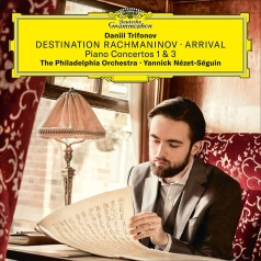 Daniil Trifonov (Даниил Трифонов): Destination Rachmaninov: Arrival