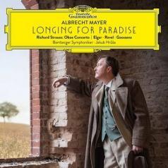 Albrecht Mayer (Альбрехт Майер): Longing for Paradise
