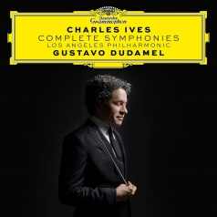 Gustavo Dudamel (Густаво Дудамель): Charles Ives: Complete Symphonies