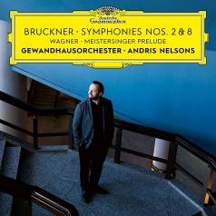 Andris Nelsons (Андрис Нелсонс): Bruckner: Symphonies Nos. 2 & 8 / Wagner: Meistersinger Prelude