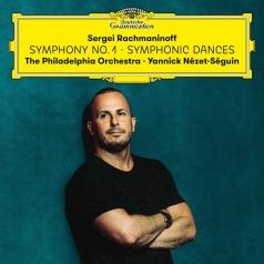 Yannick Nezet-Seguin (Янник Незе-Сеген): Rachmaninoff: Symphony 1 + Symphonic Dances