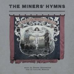 Johann Johannsson (ЙоханЙоханнссон): The Miners' Hymns (Гимн шахтерам)
