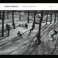 Anouar Brahem: Le Pas Du Chat Noir